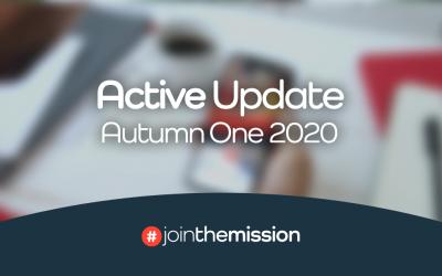 Autumn One 2020 – Active Update