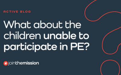 What about the children unable to participate in PE?