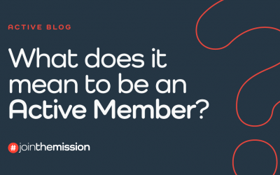 What Does It Mean To Be An Active Member?