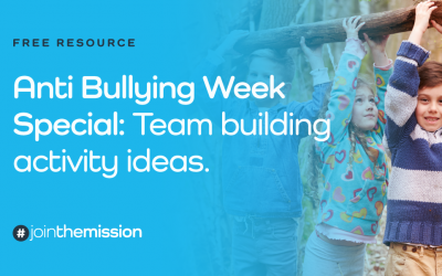 Free Resource: Anti Bullying Week Special – Team Building Activity Ideas