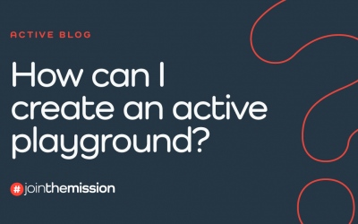 How Can I Create An Active Playground?