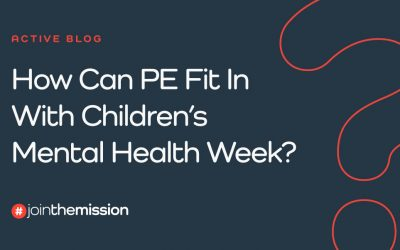 How Can PE Fit In With Children's Mental Health Week?