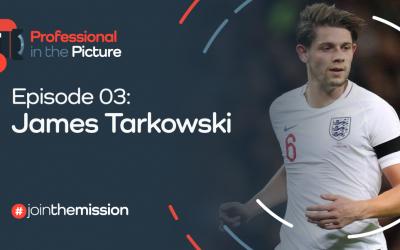 Episode 03 – James Tarkowski