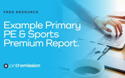 Free Resource: Example Primary PE & Sports Premium Report