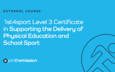 1st4sport Level 3 Certificate in Supporting the Delivery of Physical Education and School Sport