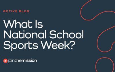 What Is National School Sports Week?