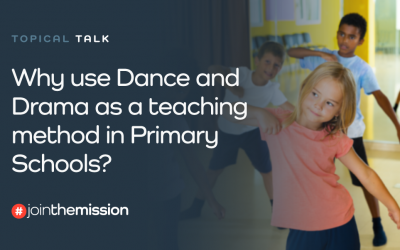 Why use Dance and Drama as a teaching method in Primary schools?